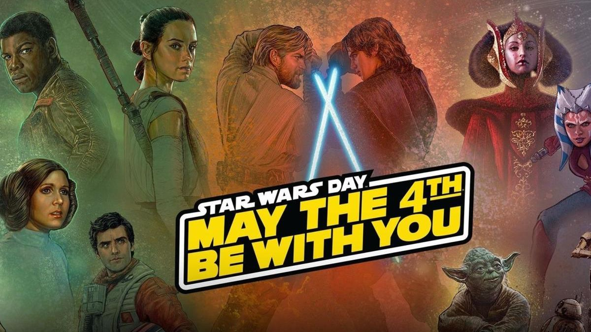 May the 4th: Star Wars Day.