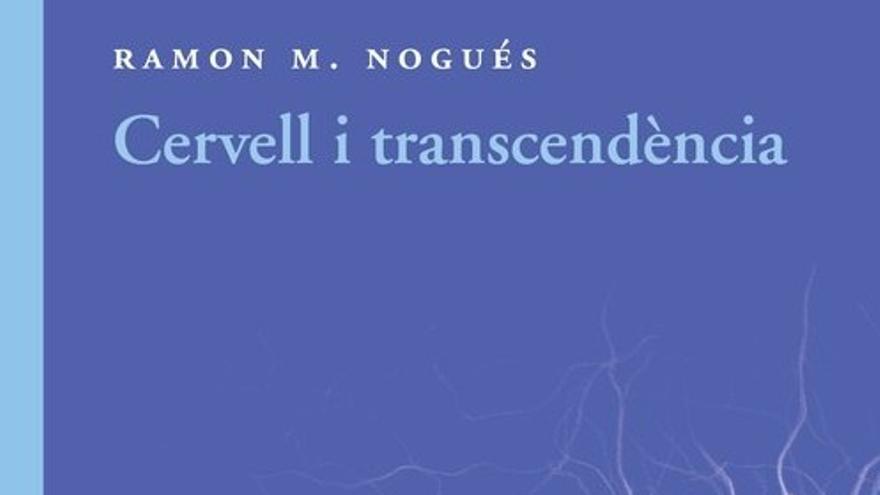 """Club de lectura Espiritual: """"Cervell i transcendència"""" de Ramon M. Nogués (2a. sessió)"""