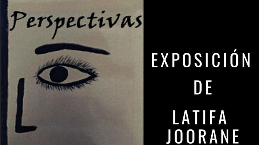 Exposición: Perspectivas de Latifa Joorane