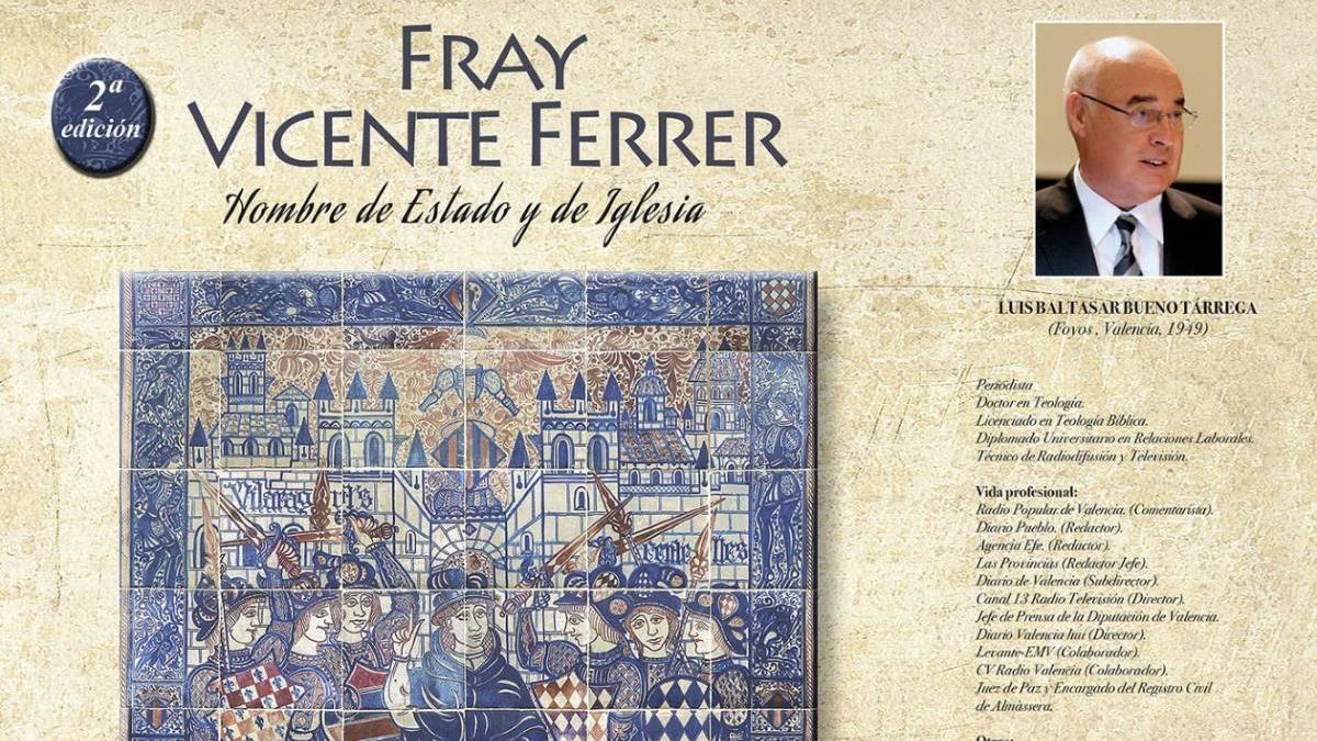 """Segunda edición de la obra """"Fray Vicente Ferrer, hombre de Estado y de Iglesia"""""""