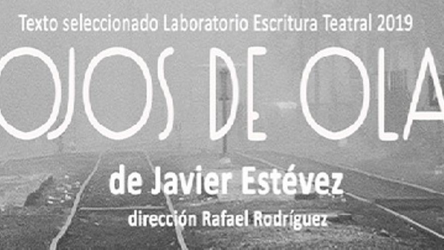 Residencias SIT- Canarias Escribe Teatro: Ojos de ola