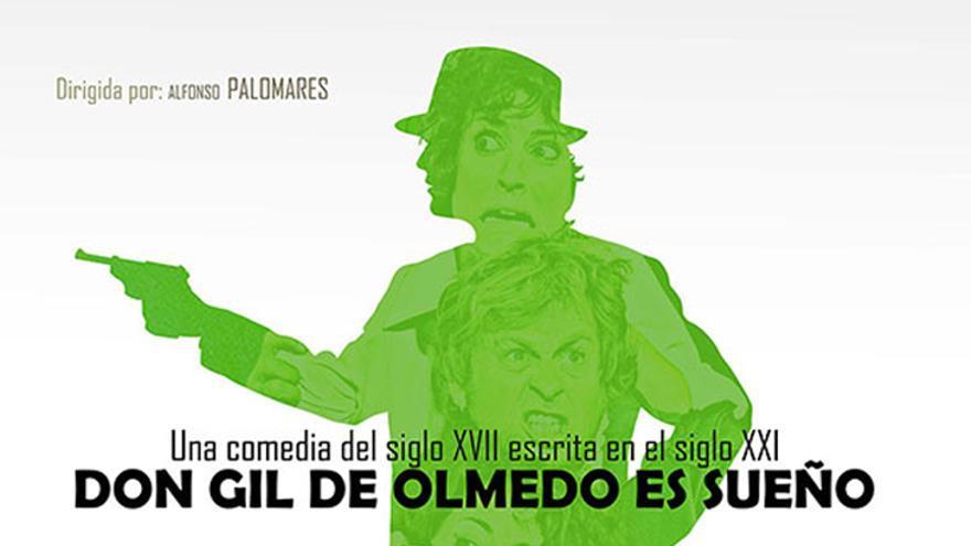 Don Gil de Olmedo es Sueño
