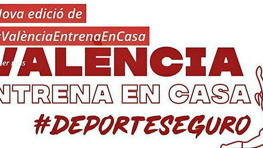 #ValènciaEntrenaEnCasa vuelve a reactivarse