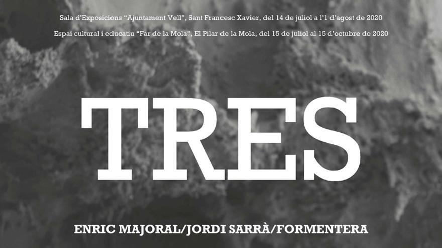 Exposición 'Tres'