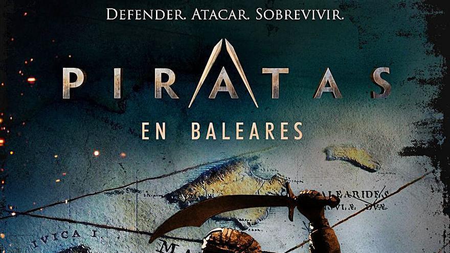 Canal Historia estrena la serie 'Piratas de Baleares'