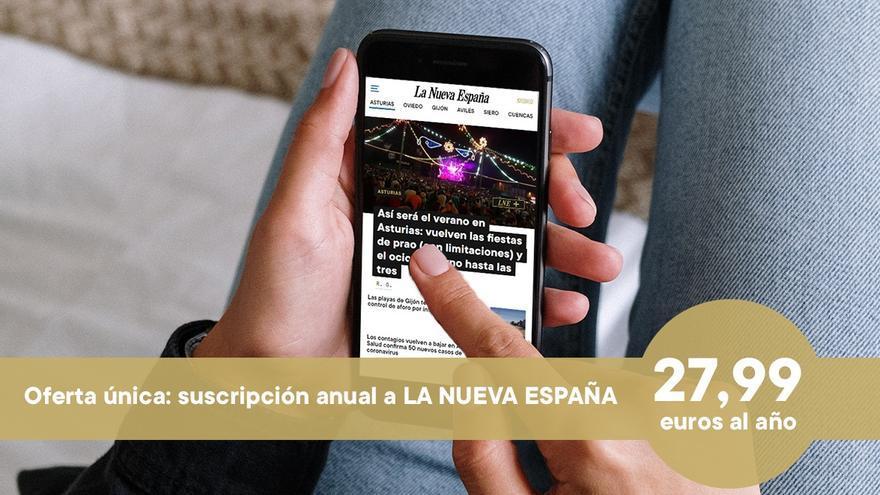 ÚLTIMO DÍA: accede a todo el contenido premium de LA NUEVA ESPAÑA por menos de 28 euros al año