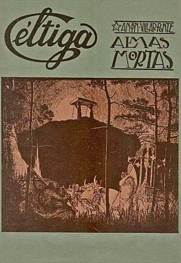 Almas mortas de Antón Vilar Ponte, volume publicado por Céltiga.