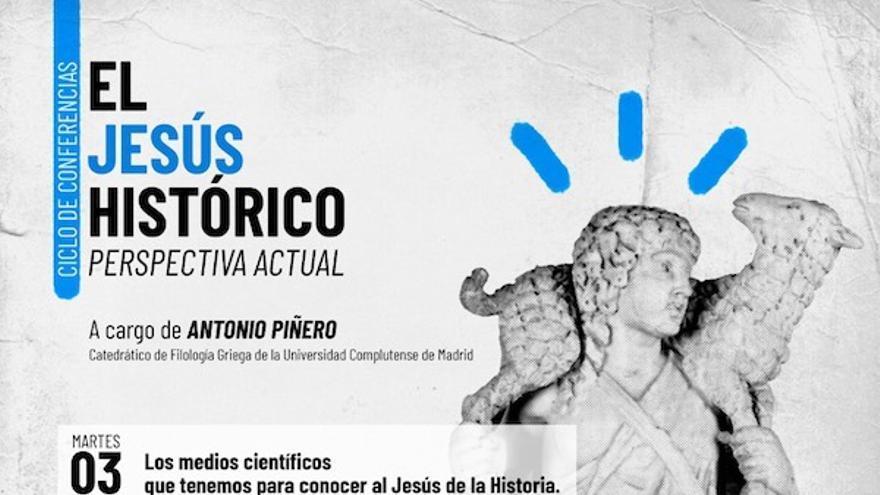 Ciclo de conferencias: El Jesús histórico. Perspectiva actual - 10 de marzo