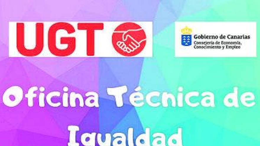La Oficina de Igualdad  de UGT Canarias cumple su primer aniversario con el compromiso de ofrecer un servicio regional