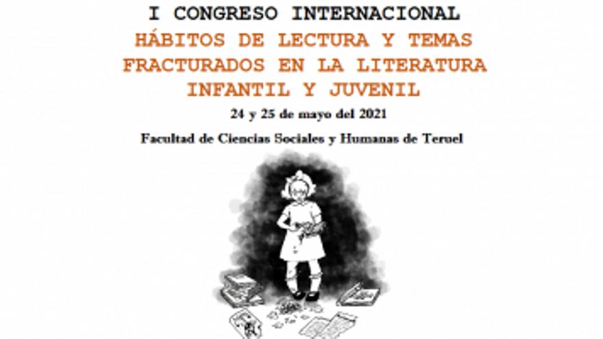 I Congreso Internacional: Hábitos de Lectura y Temas Fracturados en la Literatura Infantil y Juvenil