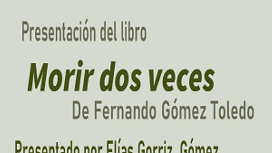 Presentación de la novela de Fernando Gómez Toledo