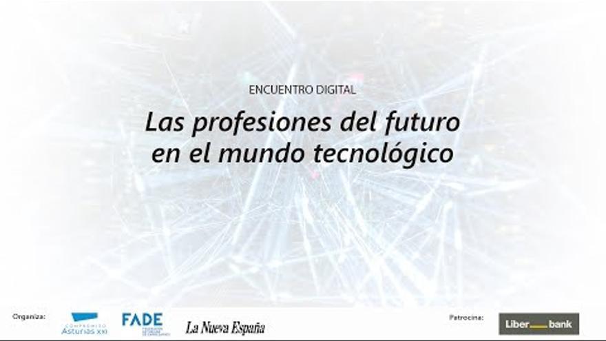 Así fue el debate sobre las profesiones tecnológicas del futuro, organizado hoy en La NUEVA ESPAÑA