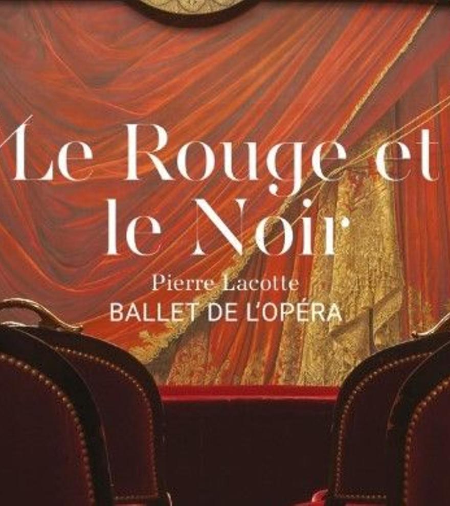Le rouge et le noir (Ballet en directe)