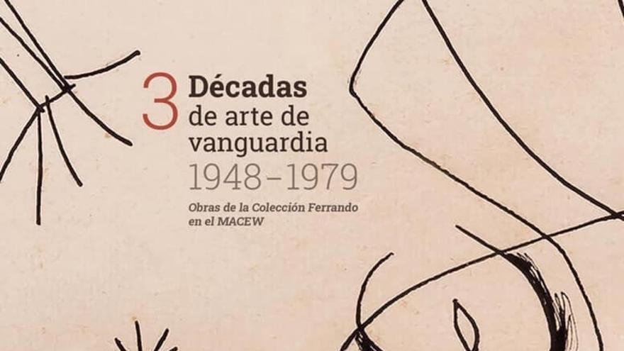 3 décadas de arte de Vanguardia (1948-1979)