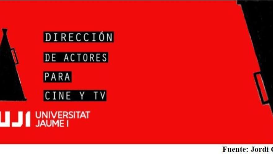 La UJI será pionera con un posgrado en la dirección de actores y actrices para cine y televisión