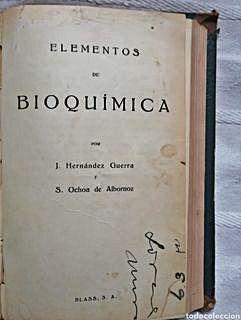 Elementos de Bioquímica Hernández Guerra y Severo Ochoa.