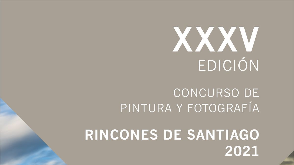 """El Ayuntamiento convoca la XXXV edición del Concurso de Pintura y Fotografía """"Rincones de Santiago"""" 2021"""