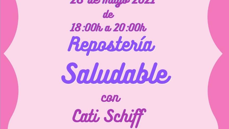 Repostería saludable con Cati Schiff