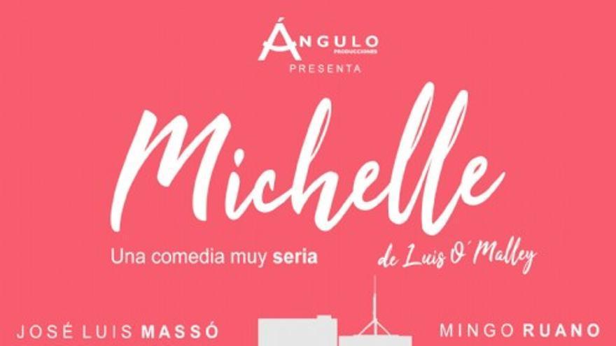 'Michelle, una comedia muy seria'. De Luis O'Malley