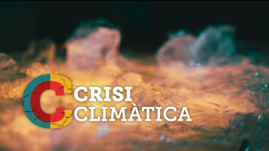 TV3 estrena aquest diumenge l'espai divulgatiu 'Crisi climàtica'