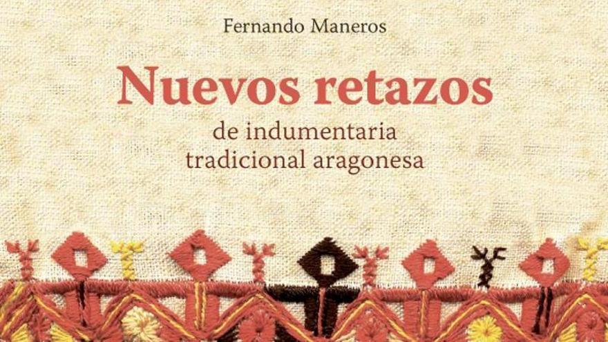 'Nuevos retazos de indumentaria tradicional aragonesa', a la venta en EL PERIÓDICO DE ARAGÓN