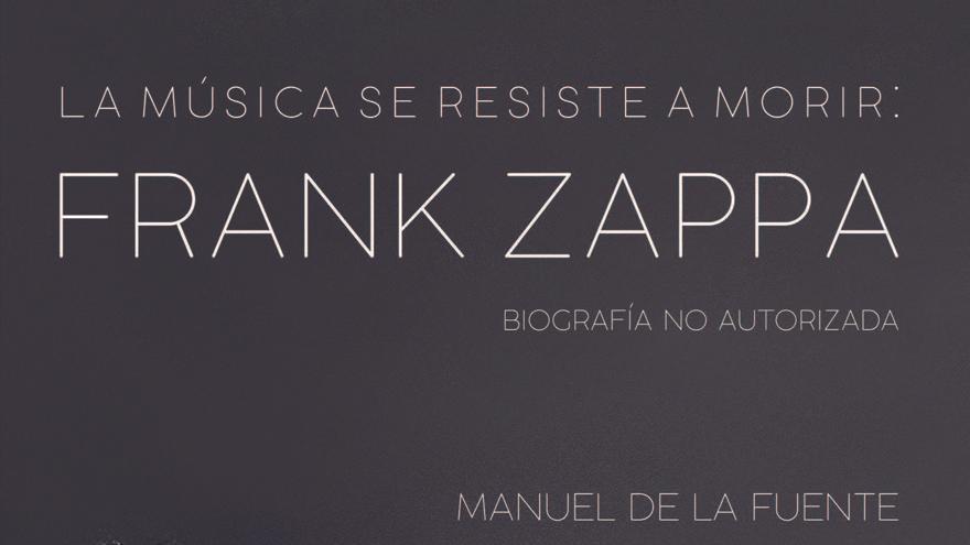 """Arriba a les llibreries la biografia en castellà de Frank Zappa, el músic que als 90 va titllar de """"mentider"""" a Trump"""
