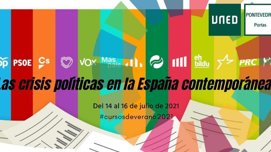 32ºEdición Cursos de Verano - Las crisis políticas en la España contemporánea