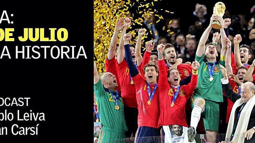 SuperPodcast   España, un 11 de julio para la historia
