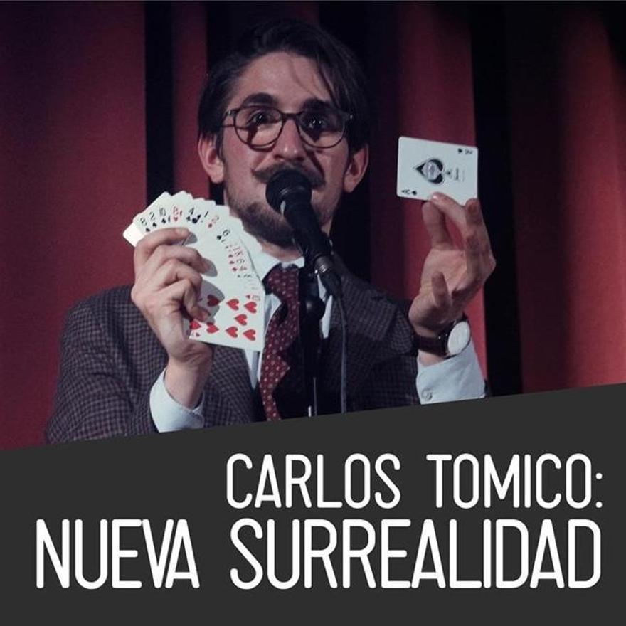 """Cartel del espectáculo de magia """"Nueva surrealidad"""", de Carlos Tomico."""