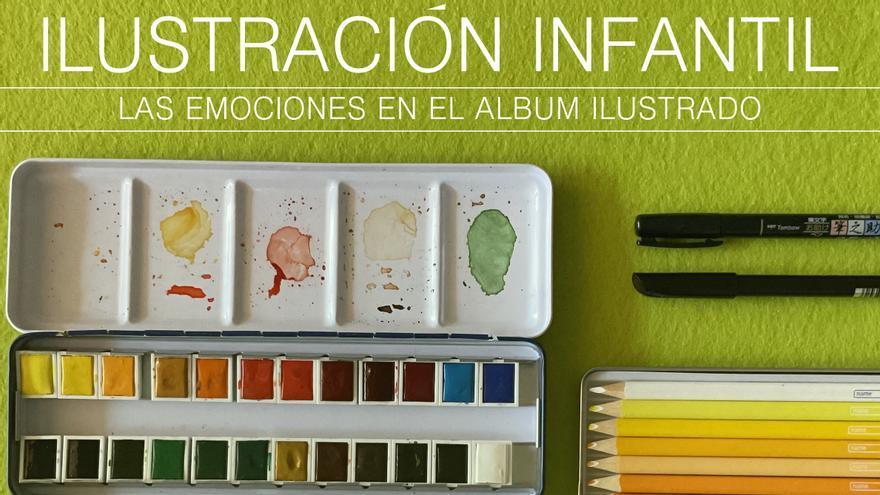 Exposición de ilustración infantil: Las emociones en el álbum ilustrado