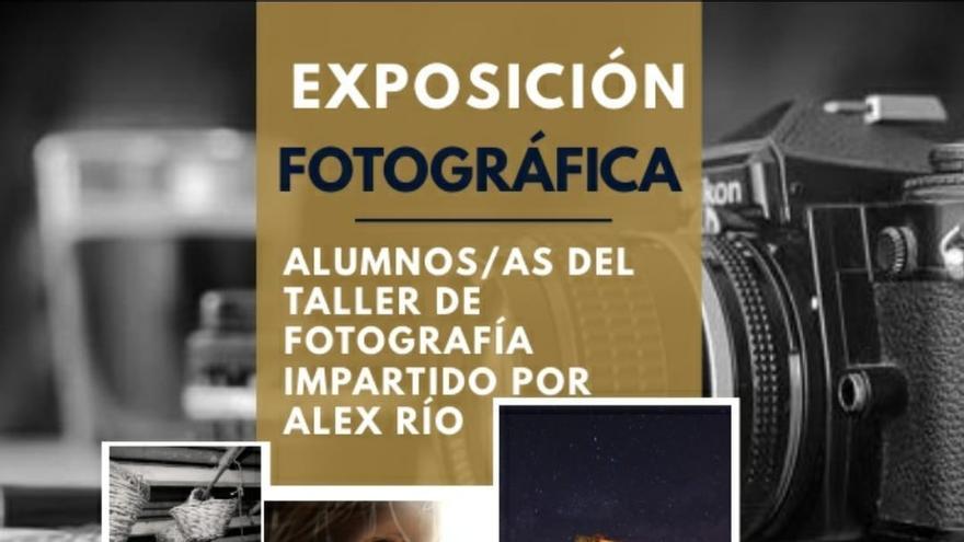 Exposición fotográfica de los Alumnos del Taller de Fotografías