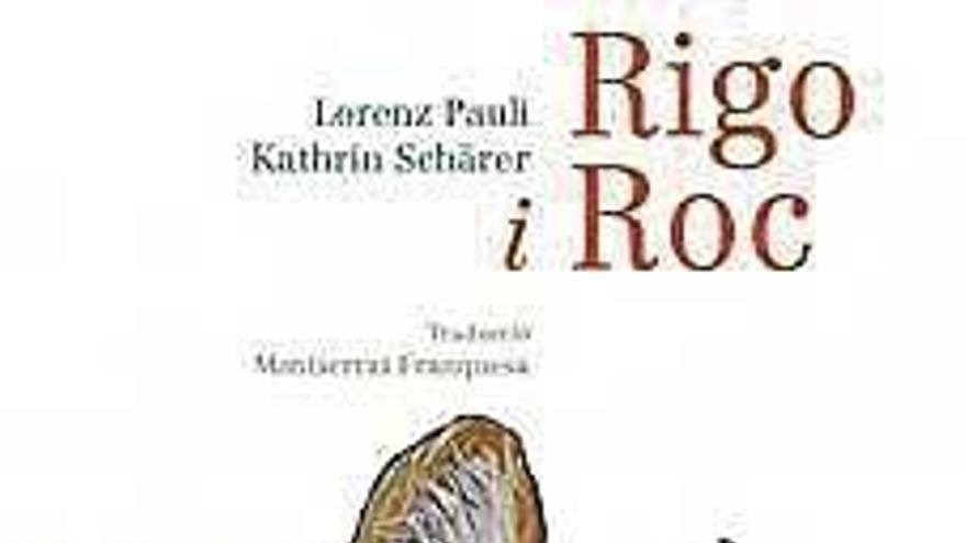 Rigo i Roc, de Lorenz Pauli i Kathrin Schärer