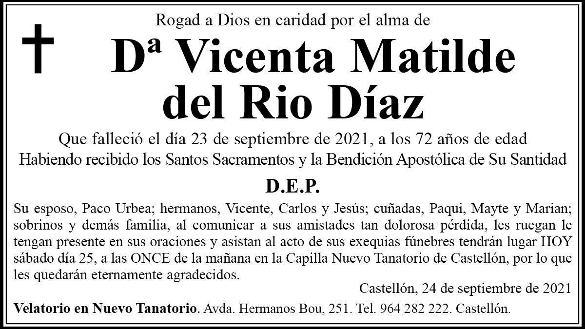 Dña. Vicenta Matilde del Rio Díaz