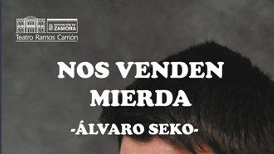 Álvaro Seko - Nos venden mierda