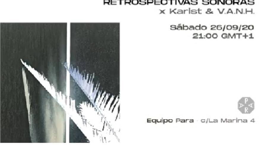 Retrospectivas Sonoras x Karlst & VANH
