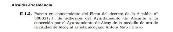 Decreto del que se dará cuenta en el próximo pleno, según figura en el orden del día