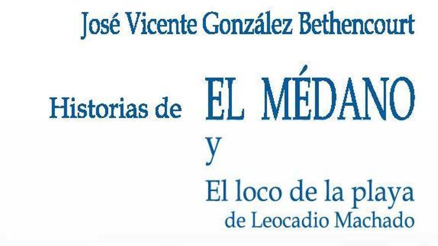 El martes se presenta la segunda edición de 'Historias de El Médano'