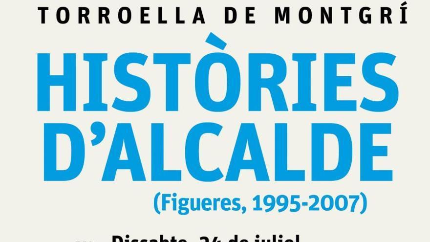 Presentació del llibre Històries d'Alcalde de Joan Armengué