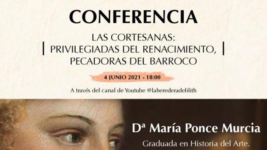 Las Cortesanas: Privilegiadas del Renacimiento, pecadoras del barroco