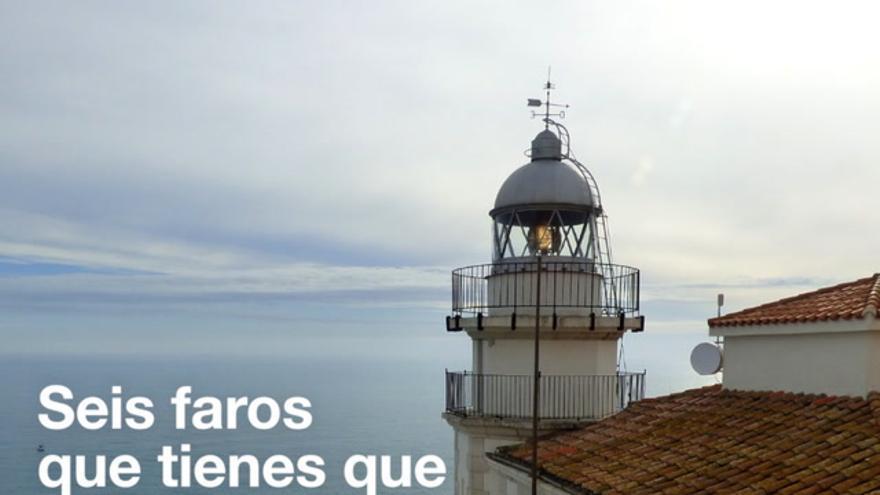 Los seis faros de Castellón que tienes que visitar