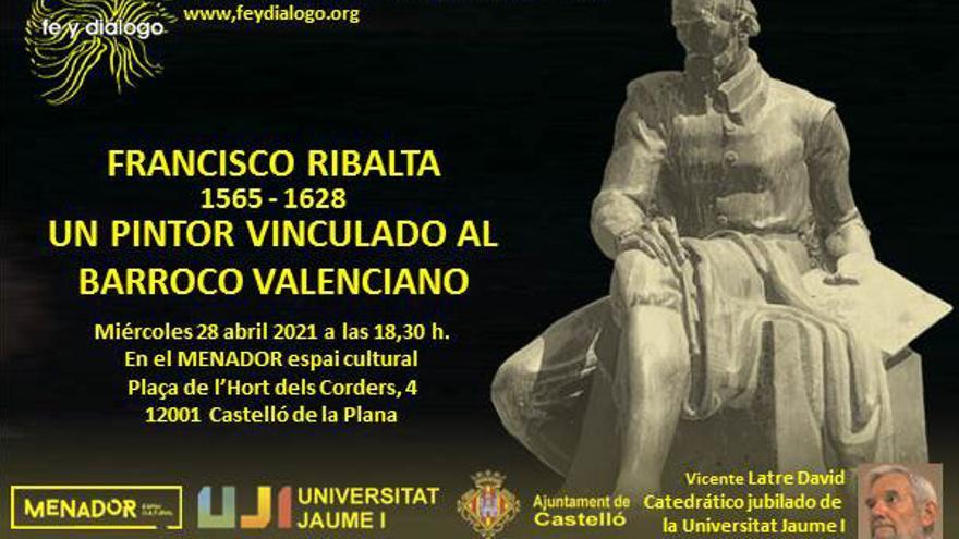 Francisco Ribalta (1565-1628): un pintor vinculado al barroco valenciano