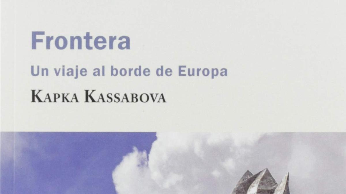 Frontera, de Kapka Kassabova