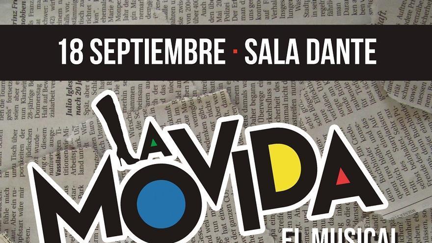 La Movida. El Musical