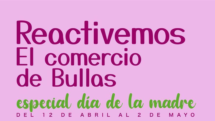 Bullas inicia una nueva campaña con motivo del 'Día de la Madre' para apoyar el comercio local