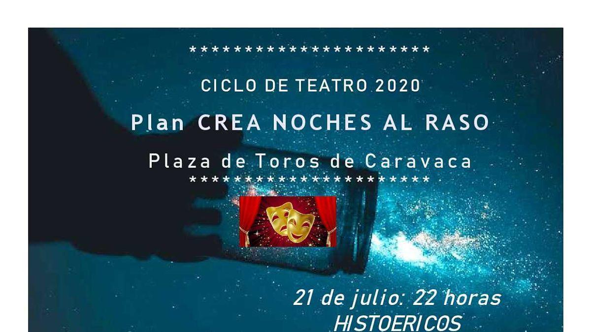 Las obras 'Histoéricos' y 'La Perrera' forman el ciclo de teatro 'Noches al raso'  en Caravaca