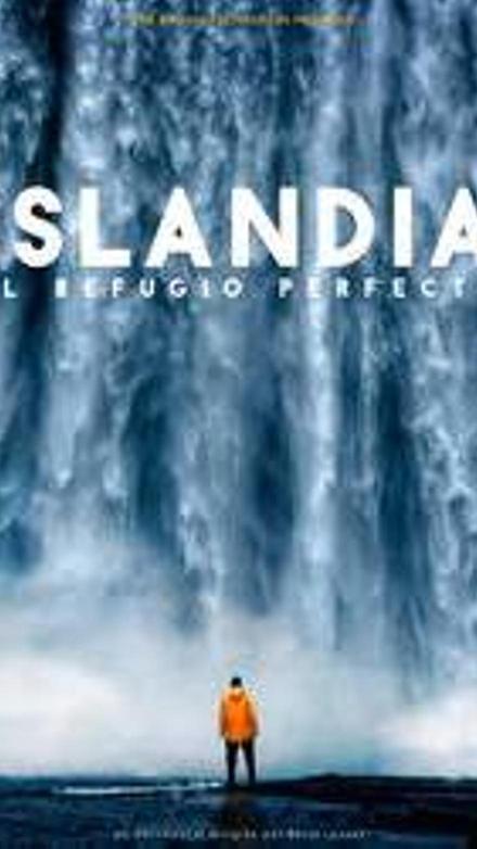 Islandia: el refugio perfecto