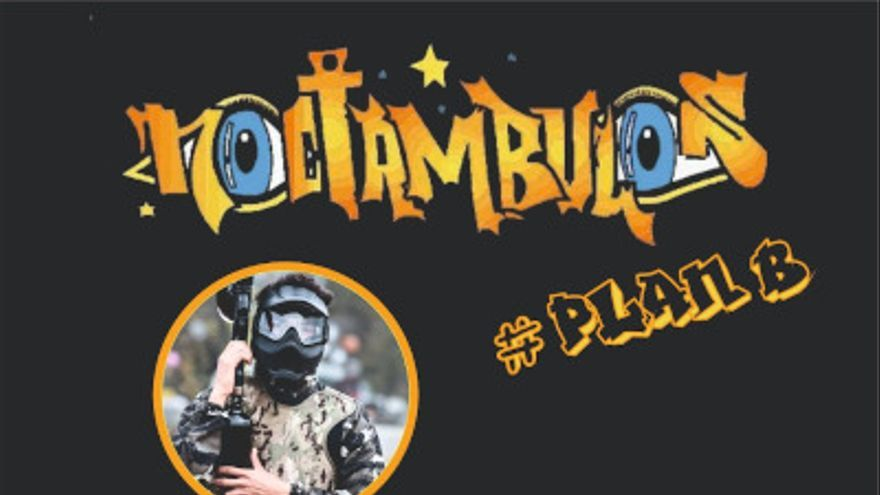 Programa Noctámbulos #PlanB - Paintball