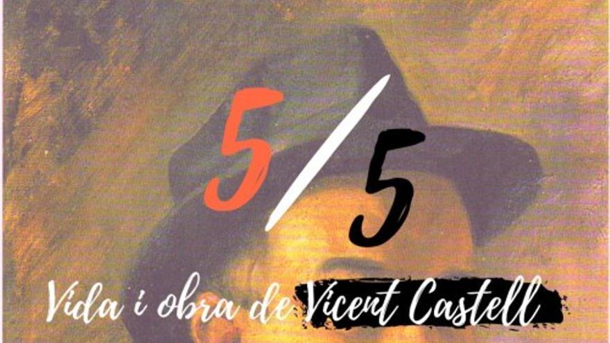 5x5 vida y obra de Vicent Castell