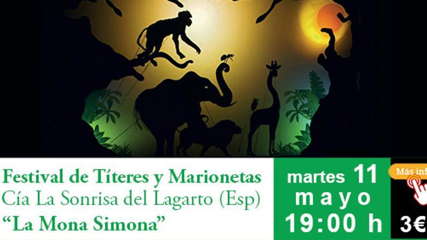 Festival de Títeres y Marionetas - La Mona Simona