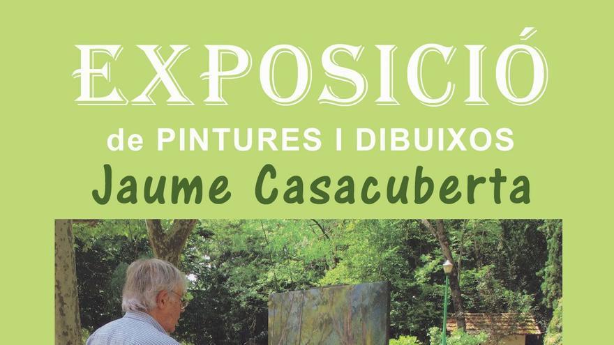 Exposició de pintures i dibuixos Jaume Casacuberta